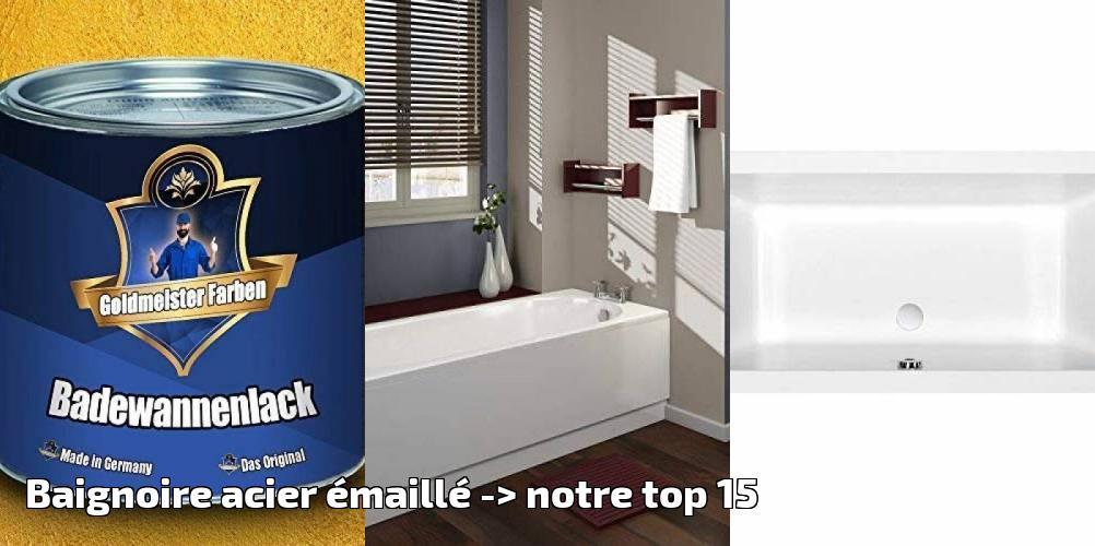 Baignoire Acier émaillé Pour 2019 Notre Top 15 Brico Salle De Bain